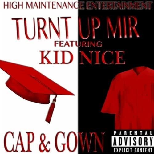 Turnt up Mir featuring Kid Nice