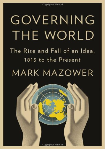 Image of Governing the World: The History of an Idea