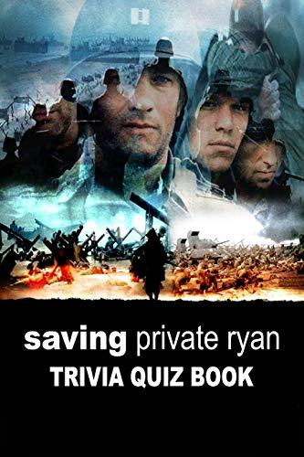 Saving Private Ryan: Tivia Quiz Book
