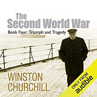 The Second World War: Triumph and Tragedy                   Written by:                                                                                                                                 Sir Winston Churchill                               Narrated by:                                                                                                                                 Christian Rodska                      Length: 13 hrs and 47 mins     3 ratings     Overall 5.0