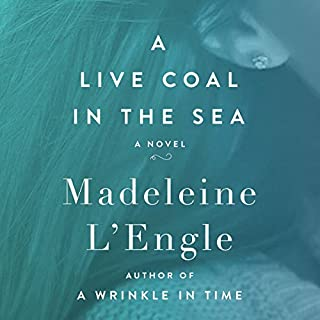 A Live Coal in the Sea audiobook cover art