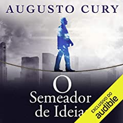 O semeador de idéias [The Sower of Ideas]