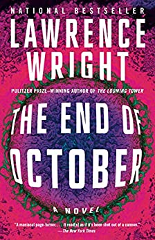 The End of October: A novel by [Lawrence Wright]