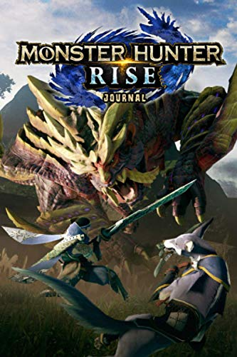 Compare Textbook Prices for Monster Hunter Rise Journal: THE OFFICIAL JOURNAL NOTEBOOK Gaming Notepad RULED  ISBN 9798596399493 by JOHNSON, JAMOLITE