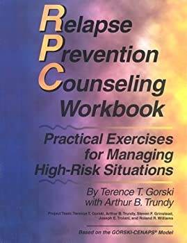 Relapse Prevention Counseling Workbook: Managing High-Risk Situations 0830907394 Book Cover