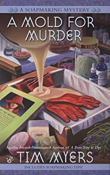 A Mold for Murder (Soapmaking Mystery #3)