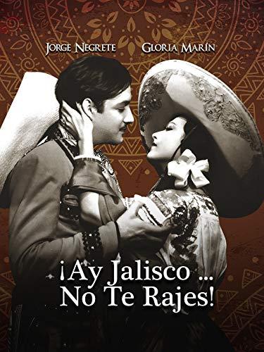 ¡Ay Jalisco, no te rajes!