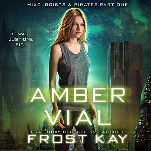 Amber Vial      Mixologists and Pirates, Book 1              By:                                                                                                                                 Frost Kay                               Narrated by:                                                                                                                                 Vanessa Moyen                      Length: 1 hr and 7 mins     Not rated yet     Overall 0.0