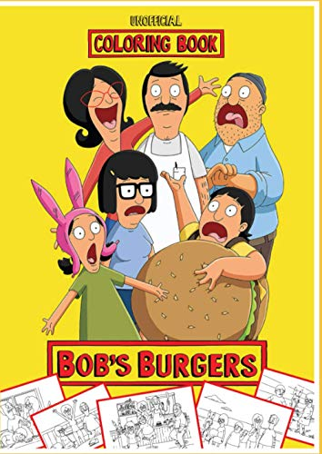 Unofficial Bobs Burgers Coloring Book