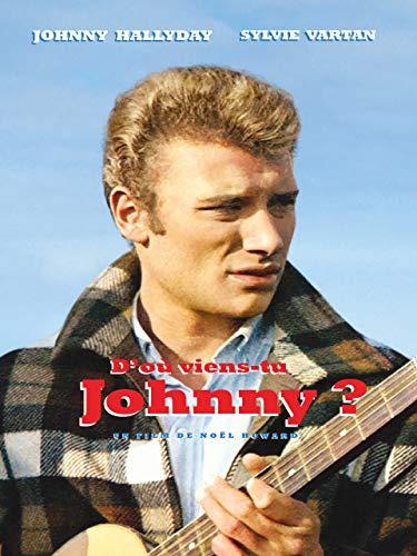 D'où viens-tu... Johnny ?