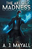 The Art of Madness (The GearWitch Investigations)