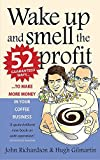 Wake up and smell the profit: 2nd edition