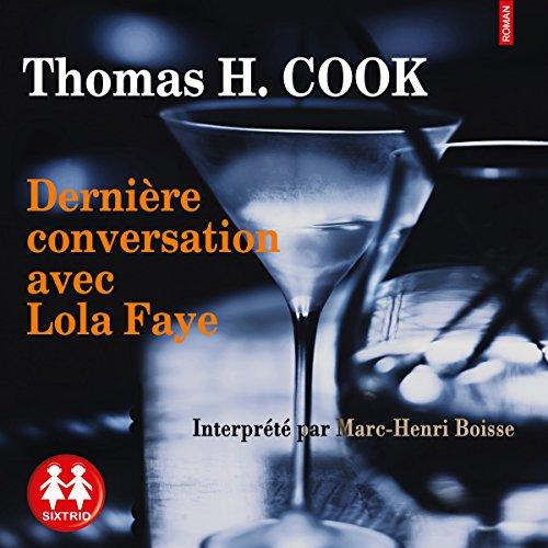 Couverture de Dernière conversation avec Lola Faye