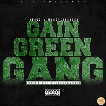 Gain Green Gang