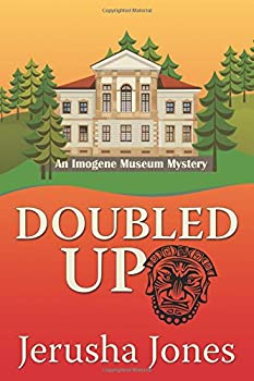 Doubled Up - Book #2 of the Imogene Museum Mystery