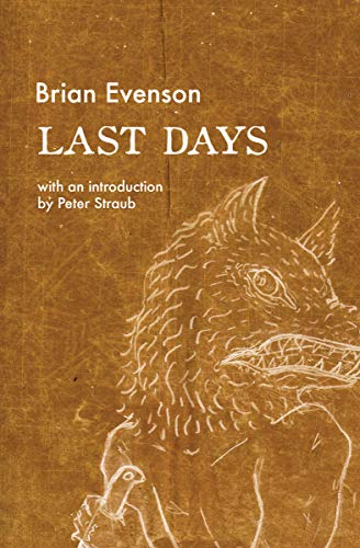Last Days by [Brian Evenson, Peter Straub]