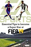 Photo Gallery essential tips to become a super star at fifa 19 (english edition)