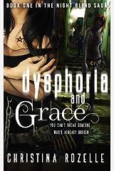 Dysphoria and Grace (Night Blind Saga) Paperback