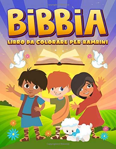 Scritto Da Inspired To Grace Bibbia Libro Da Colorare Per Bambini 35 Pagine A Colori Con Racconti Biblici E Scritture Per Ragazzi Da 3 A 10 Anni Pdf Letto
