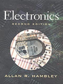 Electronics 2nd (second) Edition by Hambley, Allan R. published by Prentice Hall (1999)