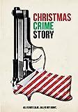 Christmas Crime Story, A