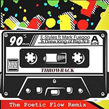 90's (ThrowBack) The Poetic Flow Remix