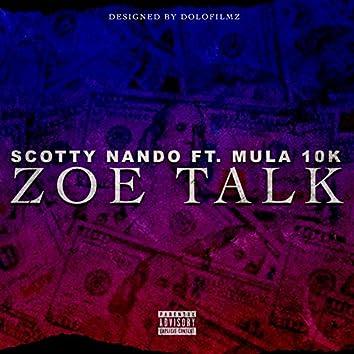 Zoe Talk