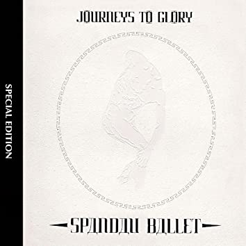 Journeys to Glory (Special Edition)