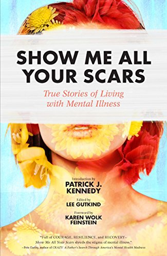 Show Me All Your Scars: True Storie…