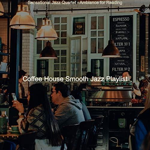 Coffee House Smooth Jazz Playlist