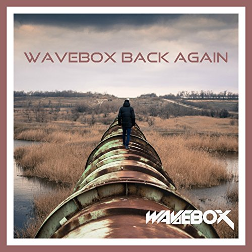 Wavebox Back Again