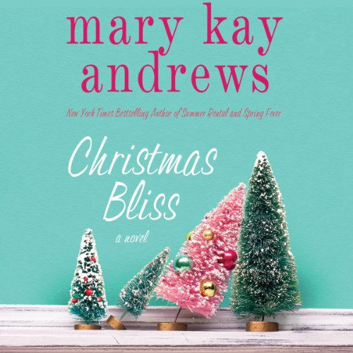 Christmas Bliss audiobook cover art