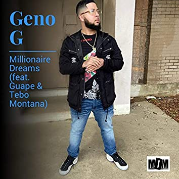 Millionaire Dreams (feat. Guape & Tebo Montana)