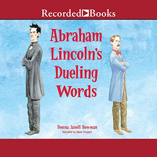 Abraham Lincoln's Dueling Words audiobook cover art