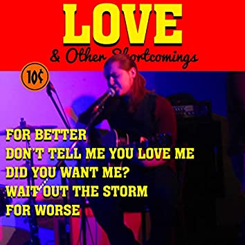 Love & Other Shortcomings