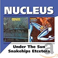 Under The Sun/Snakehips Etcetera