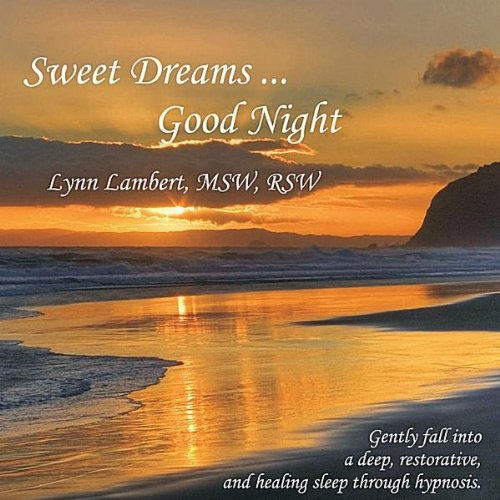 Sweet Dreams Good Night-Gently Fall Into A Deep Re