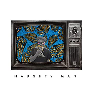 Naughty Man