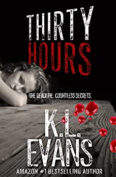 Thirty Hours: a dark romance of psychosis and love by [KL Evans]