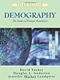 Demography: The Study of Human Population, Third Edition