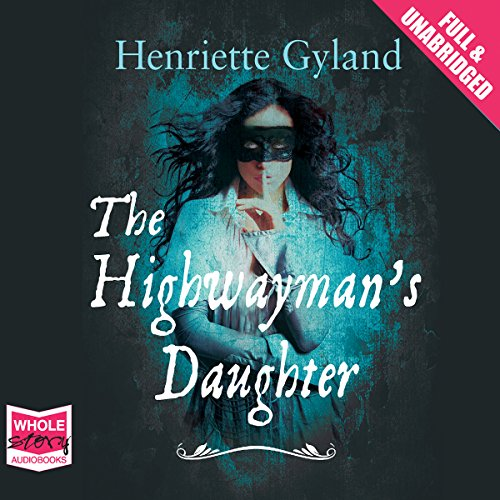 The Highwayman's Daughter audiobook cover art