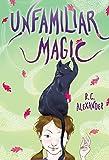 Image of Unfamiliar Magic