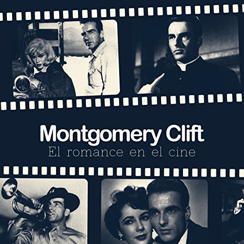 Montgomery Clift [Spanish Edition]  Audiolibri
