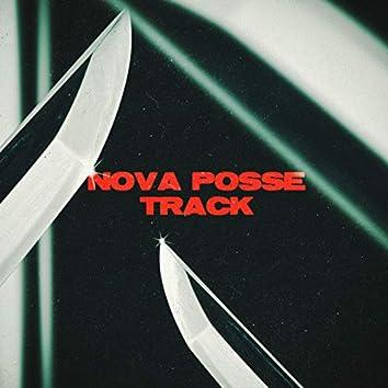 NOVA POSSE TRACK (feat. Prodest, Benzaiten, Buster Quito, Chiasmo, Sirgente, Nablito & DJ Fastcut)