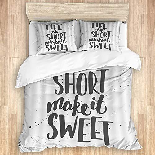 Aliciga Parure de lit Set de Housse de Couette,La Vie est Courte Make It Sweet Modern Ink Dots Candy Inspiration Quote,1 Drap de lit 240x220 + 2 Taies d'Oreillers 75x50,King