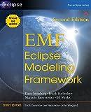 EMF: Eclipse Modeling Framework (2nd Edition) (Eclipse) - Dave Steinberg