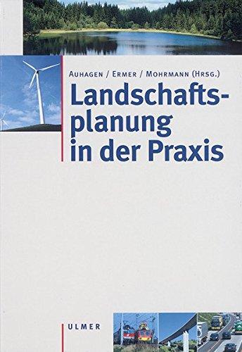 Landschaftsplanung in der Praxis