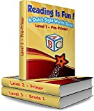 Reading Is Fun! : A Dolch Sight Words Book (Levels 1 - 3): The Reading Is FUNdamental Series