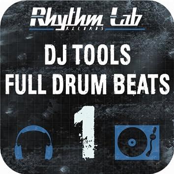DJ Tools: Full Drum Beats, Vol. 1