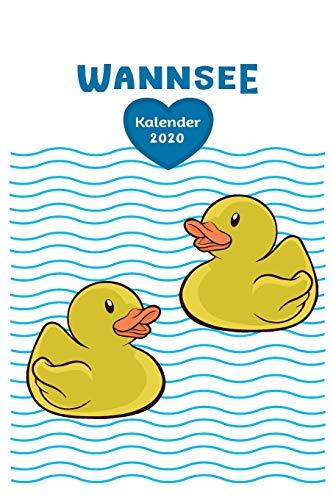 Wannsee Quietscheenten Kalender 2020: Tagesplaner, Wochenplaner Größe Ca. Din A5, Geschenk Gelbe Badeente Gummiente Lustig